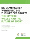 """10. """"Die Olympischen Werte und die Zukunft des Sports"""""""