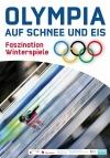 """03. Poster: """"Olympia auf Schnee und Eis: Faszination Winterspiele"""""""